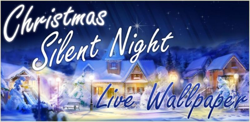 Christmas Silent Night LWP для android бесплатно