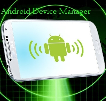 ������� ��������� Android Device Manager ����� ���������� �������� �� Google ��� �������