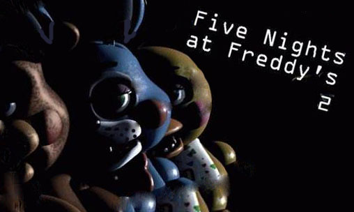 Five nights at Freddys 2 для android бесплатно